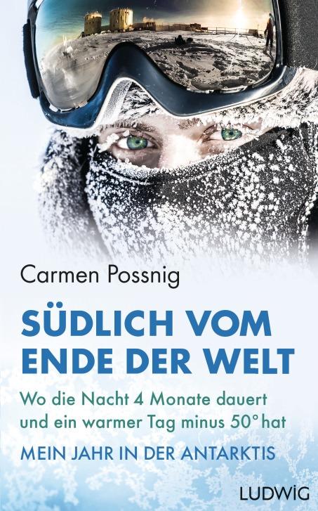 Suedlich vom Ende der Welt von Carmen Possnig